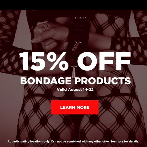 15% Off Bondage Products In-Store Only