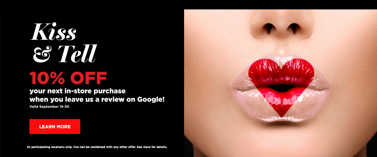 10% Off When You Leave A Google Review Sep 15-30